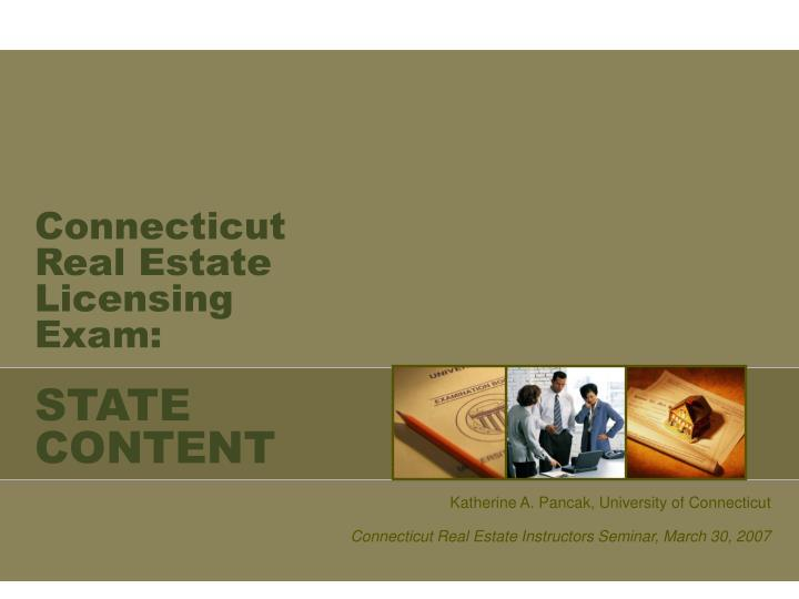 Connecticut real estate licensing exam state content