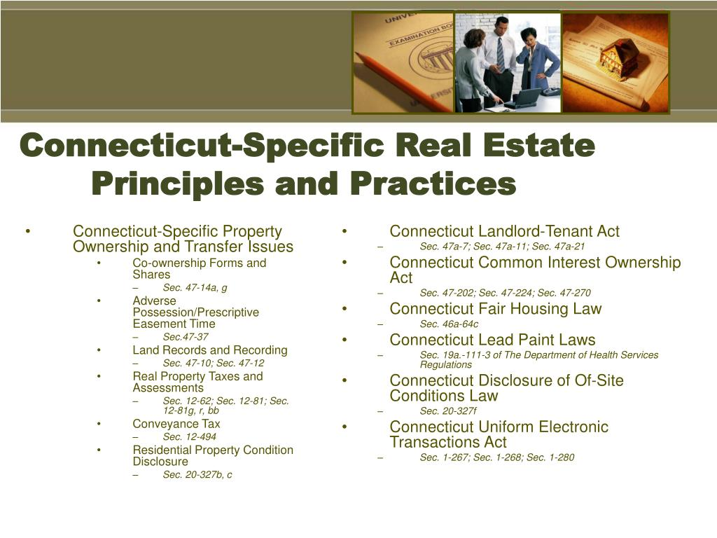Connecticut-Specific Real Estate Principles and Practices