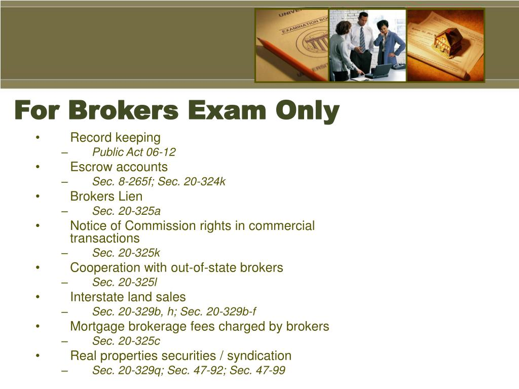 For Brokers Exam Only