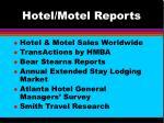 hotel motel reports
