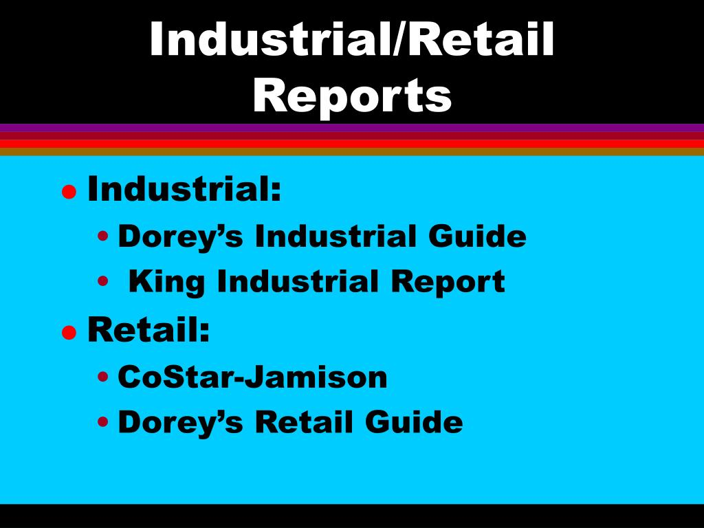 Industrial/Retail Reports