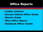 office reports