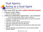 dual agency acting as a dual agent