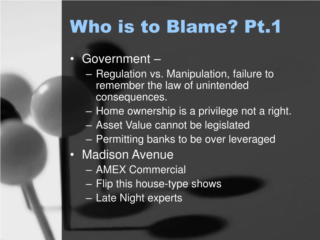 Who is to Blame? Pt.1
