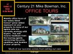 century 21 mike bowman inc office tours