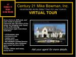 century 21 mike bowman inc recommends home debut tours for your home s virtual tour