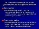 the role of the developer in the various types of community management structures