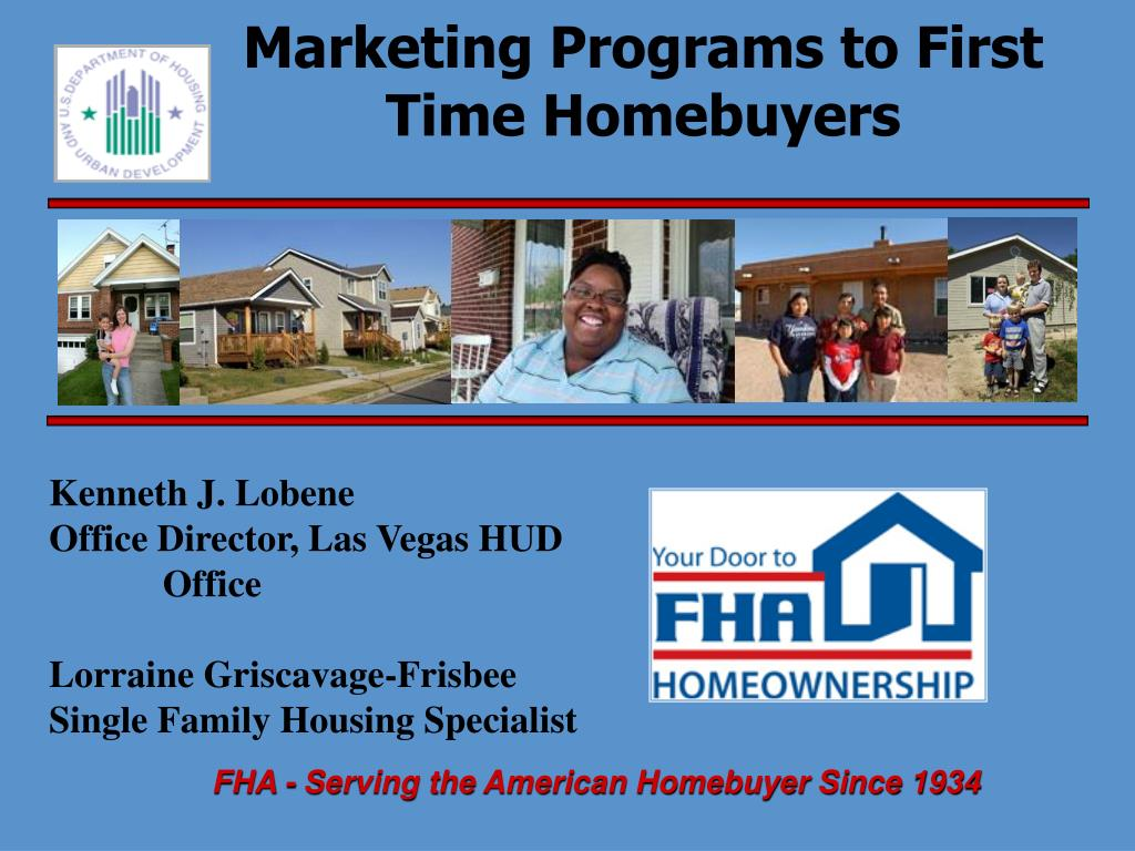 marketing programs to first time homebuyers l.