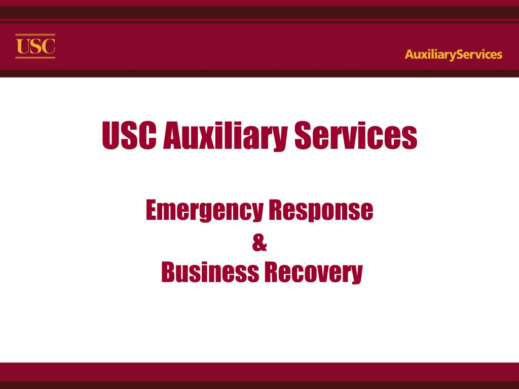 usc auxiliary services emergency response business recovery l.