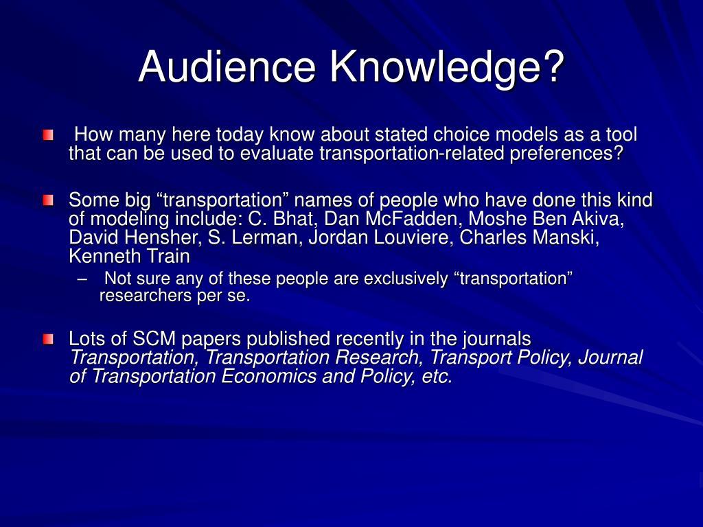 Audience Knowledge?