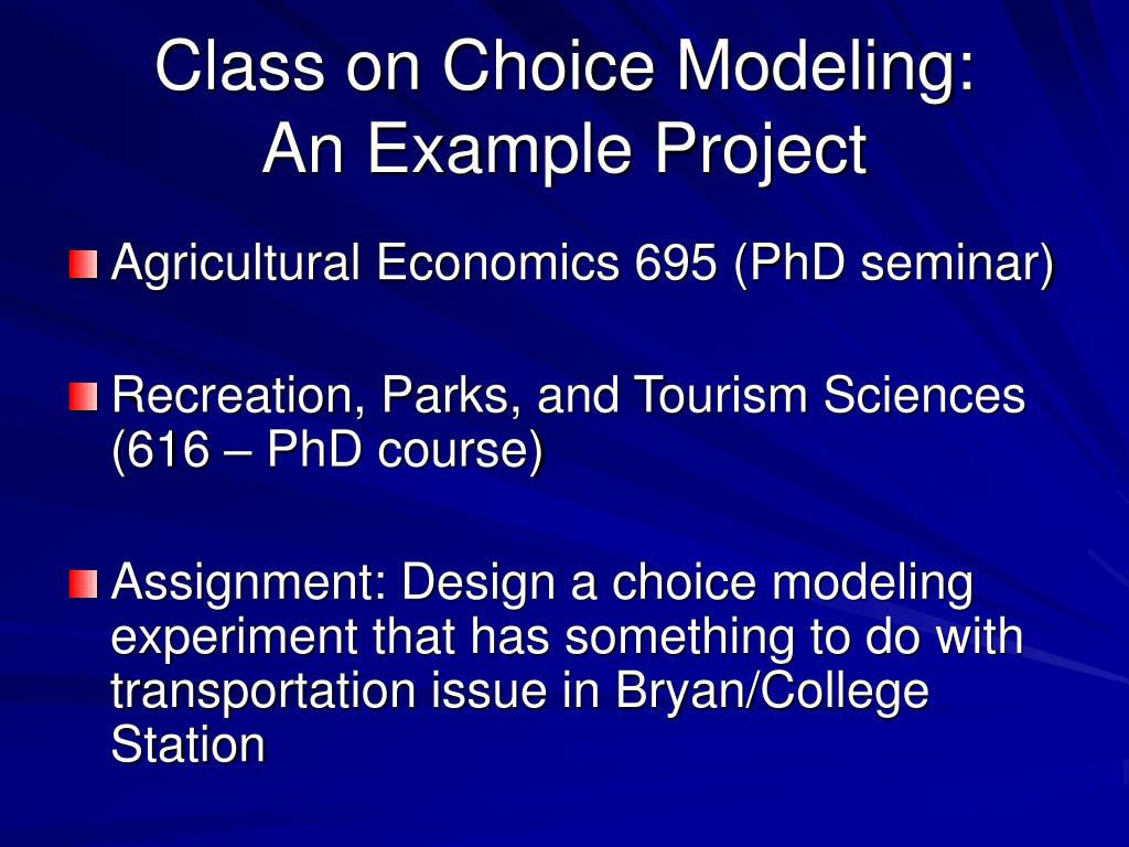 Class on Choice Modeling: