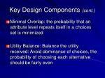 key design components cont