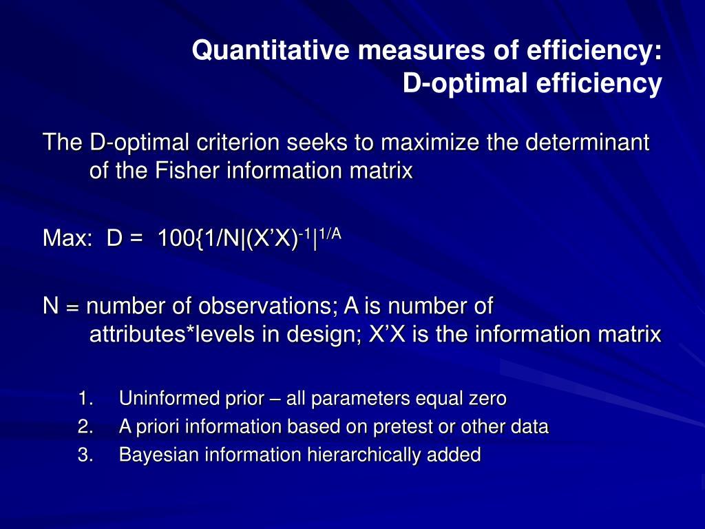 Quantitative measures of efficiency: