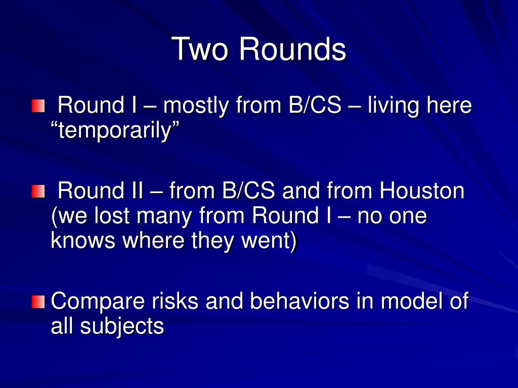 Two Rounds