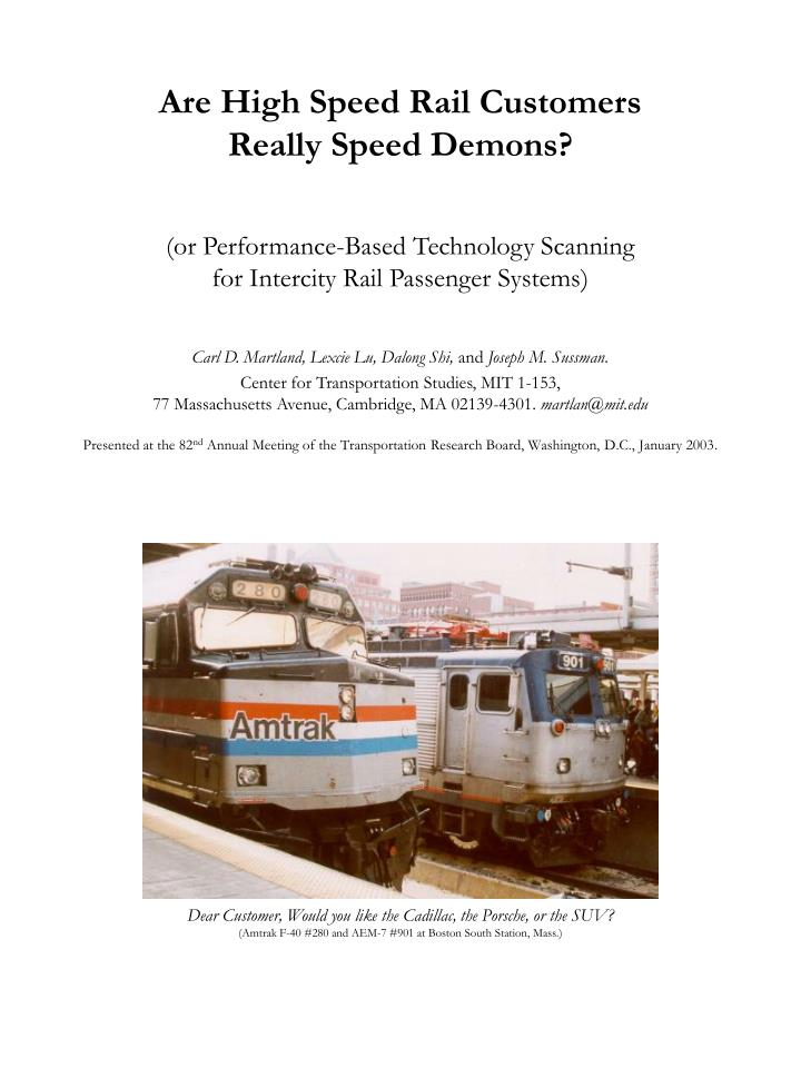 Are High Speed Rail Customers