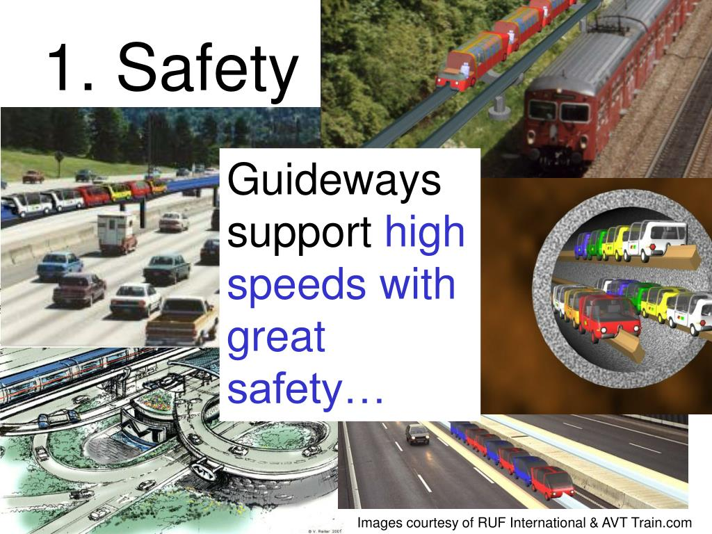 1. Safety