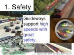 1 safety
