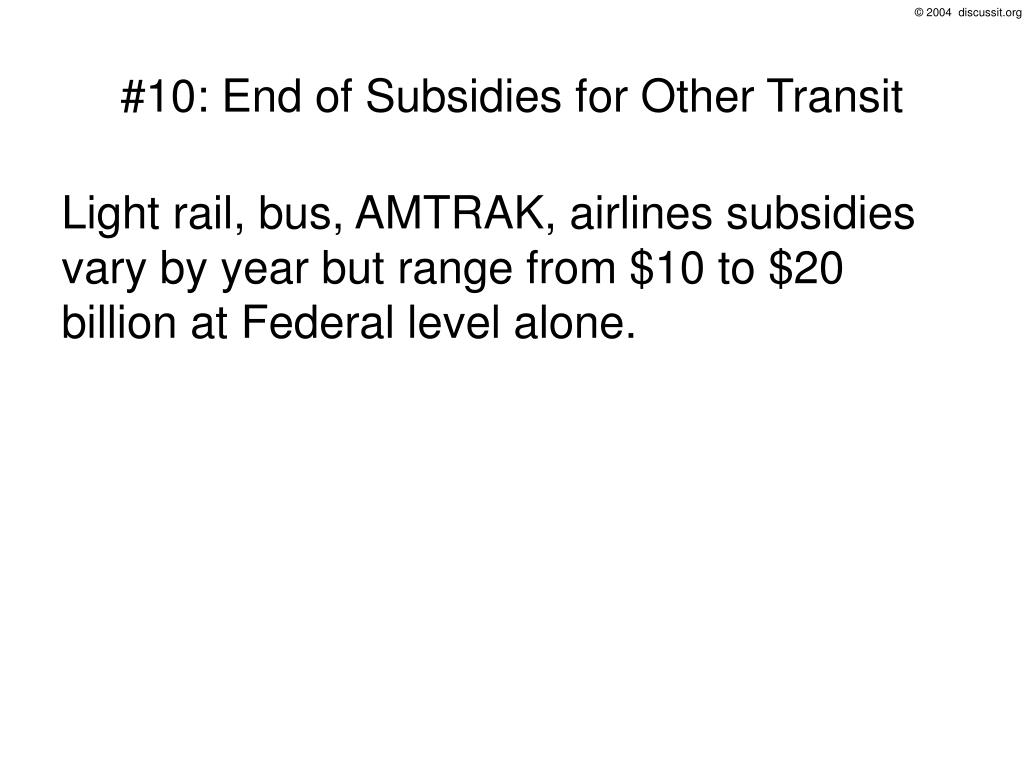 #10: End of Subsidies for Other Transit