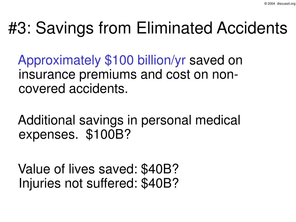 #3: Savings from Eliminated Accidents