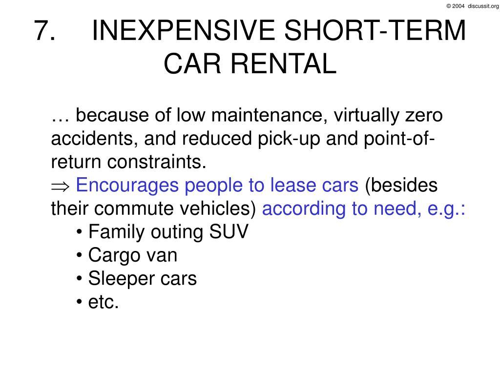 7. INEXPENSIVE SHORT-TERM CAR RENTAL