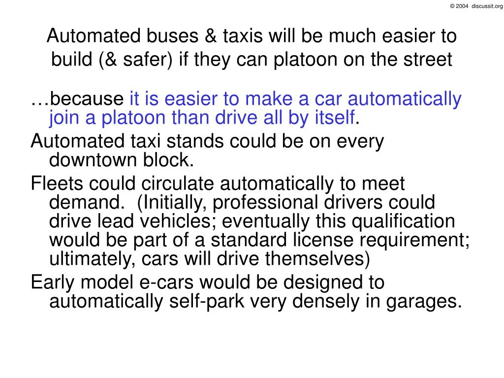 Automated buses & taxis will be much easier to build (& safer) if they can platoon on the street