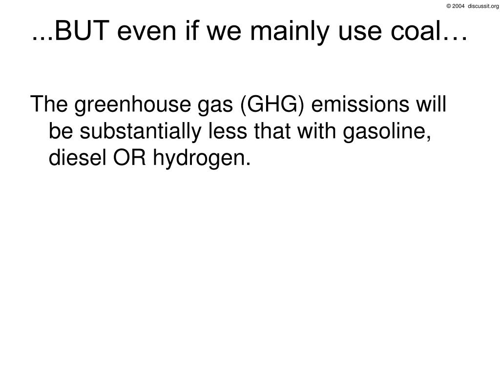 ...BUT even if we mainly use coal…