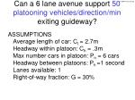can a 6 lane avenue support 50 platooning vehicles direction min exiting guideway