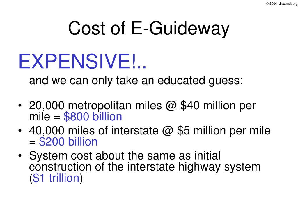 Cost of E-Guideway