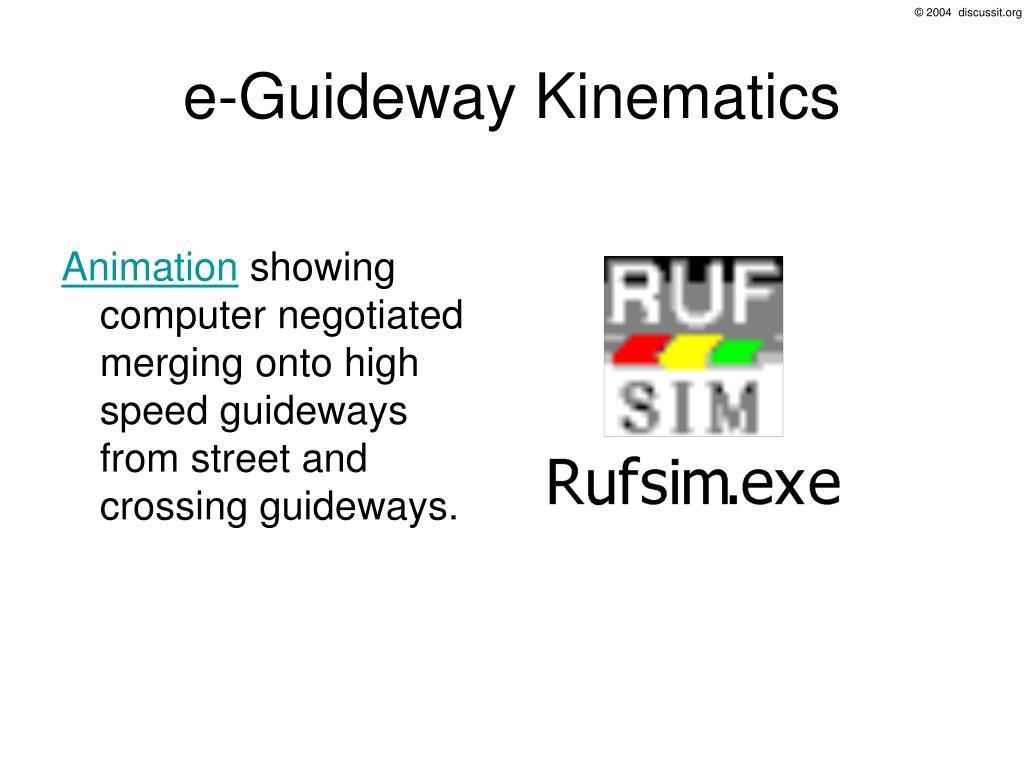 e-Guideway Kinematics