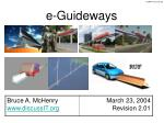 e guideways