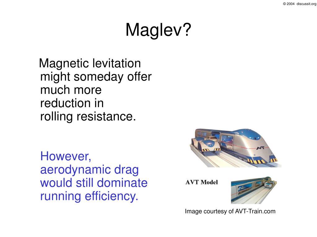 Maglev?