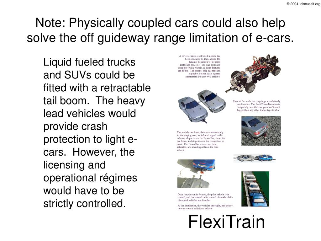 Note: Physically coupled cars could also help solve the off guideway range limitation of e-cars.