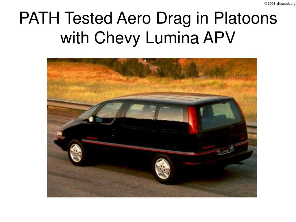PATH Tested Aero Drag in Platoons with Chevy Lumina APV