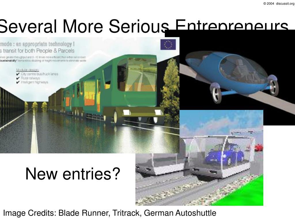 Several More Serious Entrepreneurs