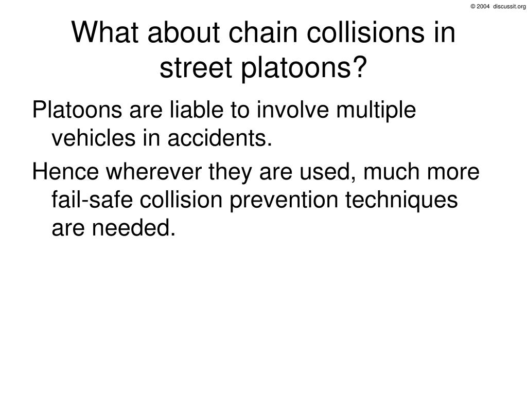 What about chain collisions in street platoons?
