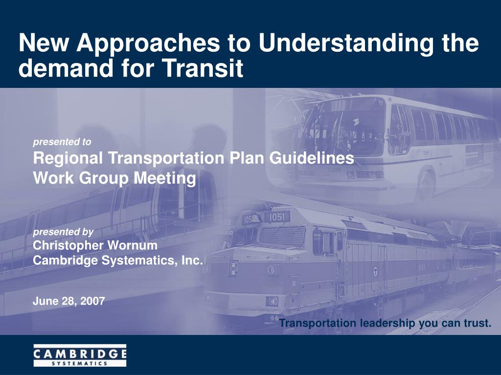 new approaches to understanding the demand for transit l.