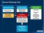 service planning tool