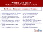 what is combase the most comprehensive print study in the world