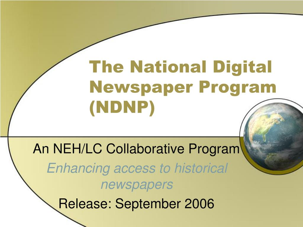 the national digital newspaper program ndnp l.