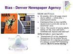 bias denver newspaper agency
