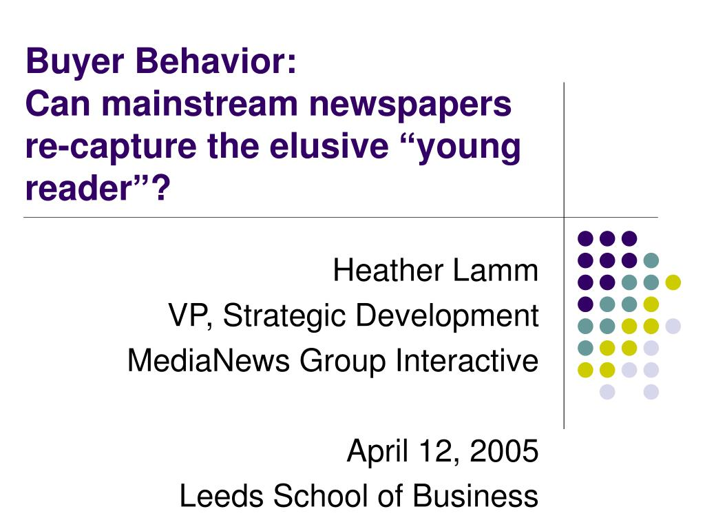 buyer behavior can mainstream newspapers re capture the elusive young reader l.