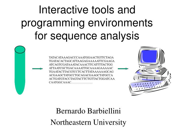 interactive tools and programming environments for sequence analysis n.