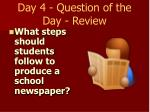 day 4 question of the day review