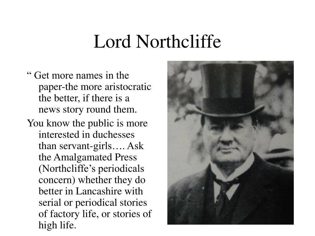 """ Get more names in the paper-the more aristocratic the better, if there is a news story round them."