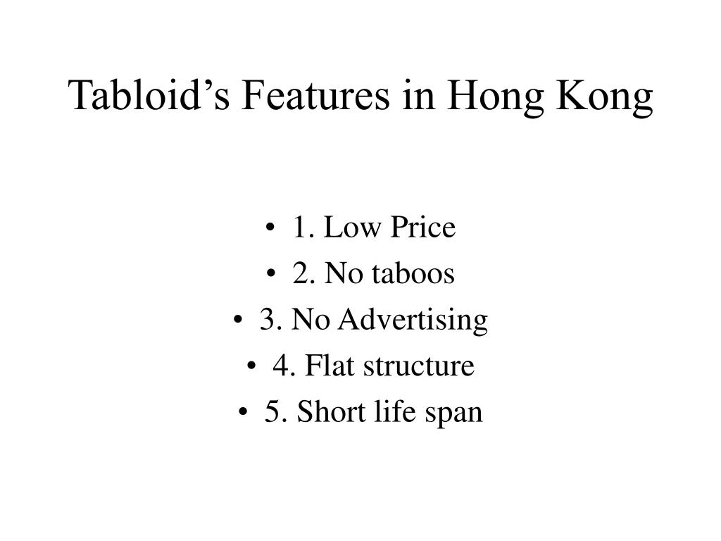 Tabloid's Features in Hong Kong