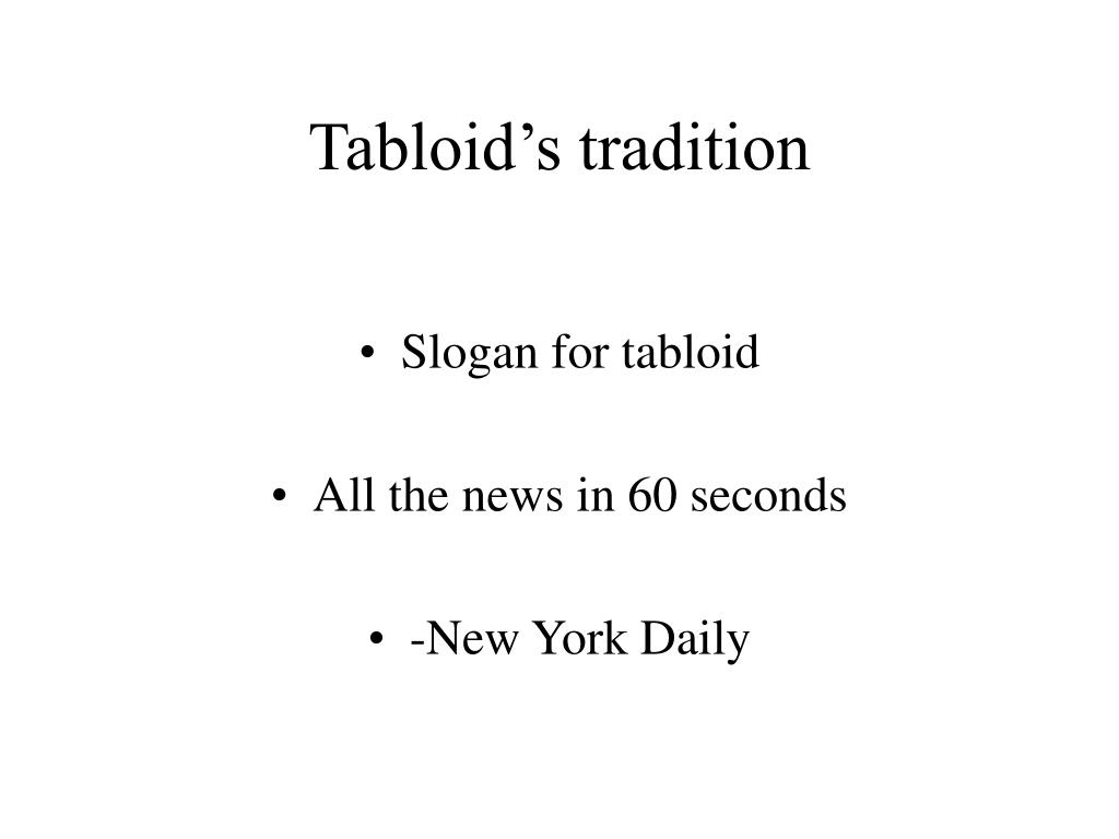 Tabloid's tradition
