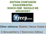 edition confusion exacerbated which one should be archived