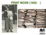 print mode 1605