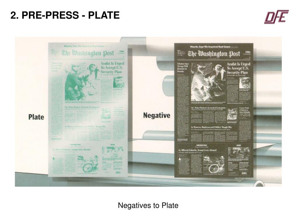 2. PRE-PRESS - PLATE