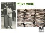print mode
